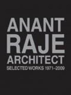 Anant Raje Architect – Selected Works, 1971–2009