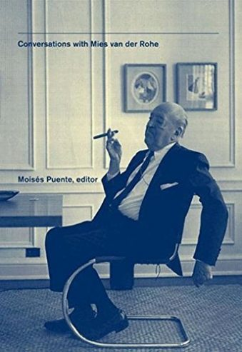 Conversations with mies van der rohe