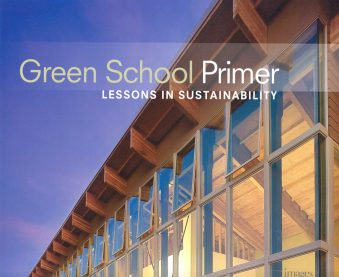 Green School Primer Lessons in Sustainability