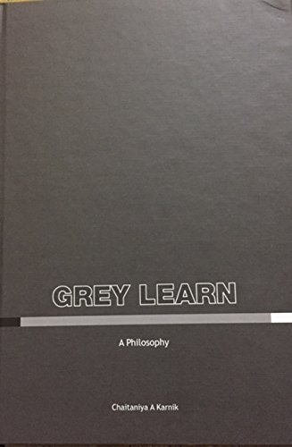 Grey Learn a philosophy