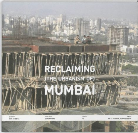 Reclaiming the Urbanism of Mumbai