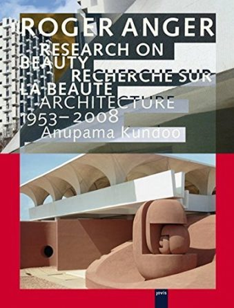 Roger Anger Research on Beauty Architecture 1953-2008