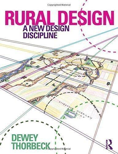 Rural Design A New Design Discipline