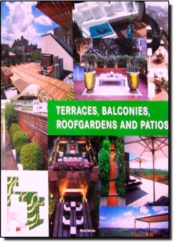 Terraces, Balconies, Roofgardens and Patios