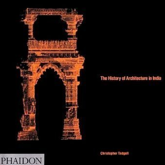 The History of Architecture in India