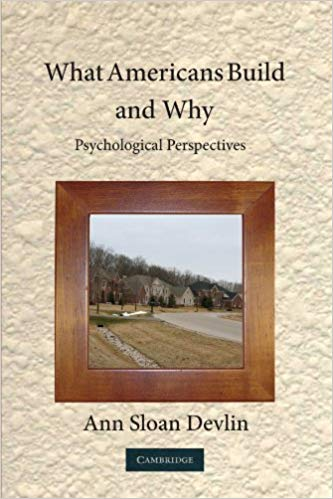 What Americans Build and Why Psychological Perspectives