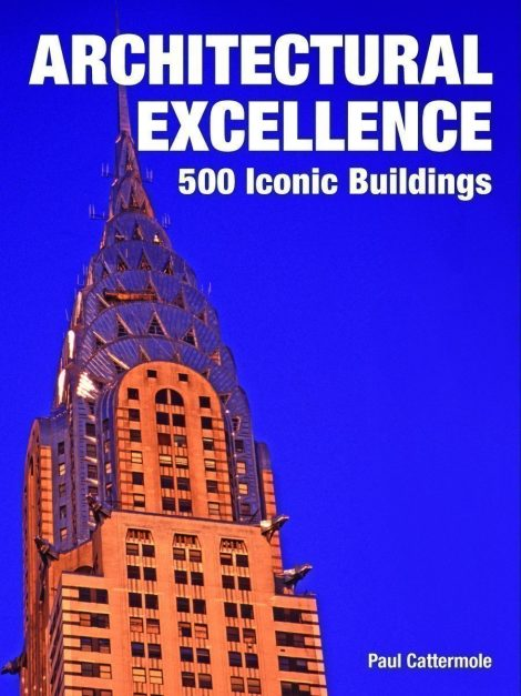 Architectural Excellence 500 Iconic Buildings