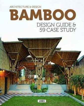 Bamboo Construction & Design Design Guide & 59 Case Study