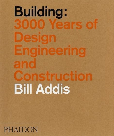 Building 3,000 Years of Design Engineering and Construction
