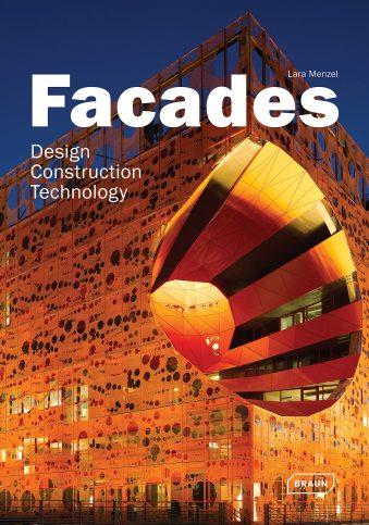 Facades Design, Construction & Technology