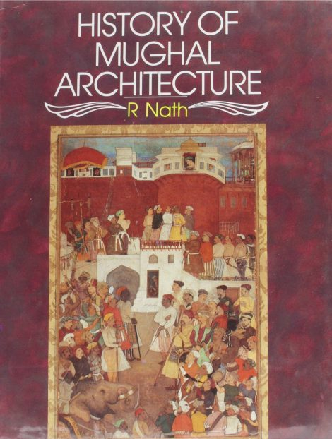 History of Mughal Architecture III