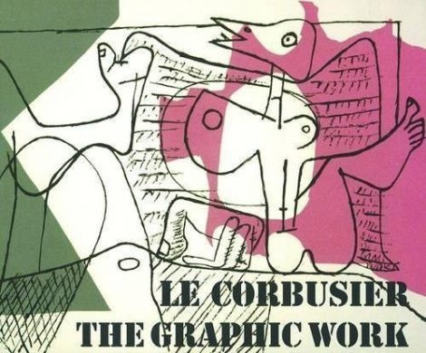 Le Corbusier - The Graphic Work