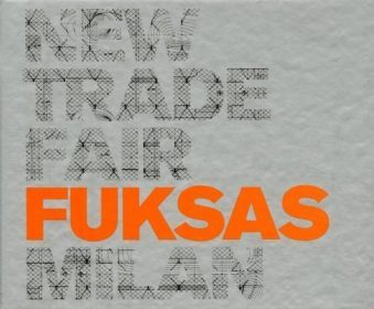 New Milan Trade Fair FUKSAS