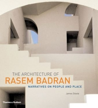 The Architecture of Rasem Badran Narratives on People and Place