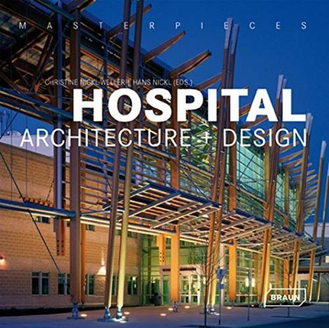 Masterpieces Hospital Architecture and Design