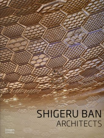 Shigeru Ban Architects (Leading Architects of the World)