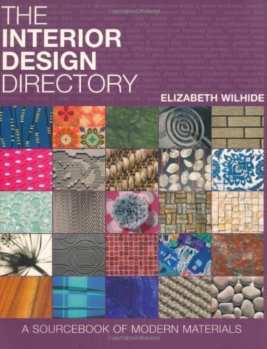 The Interior Design Directory A Sourcebook of Modern Materials