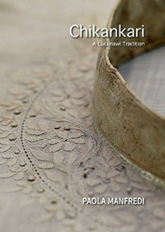 Chikankari A Lucknawi Tradition