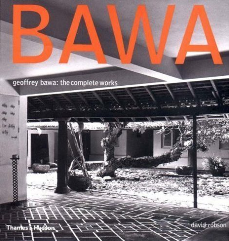 Geoffrey Bawa The Complete Works