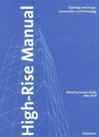 High-rise Manual Typology and Design, Construction and Technology