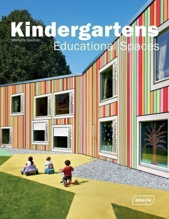 Kindergartens Educational Spaces (Architecture in Focus)