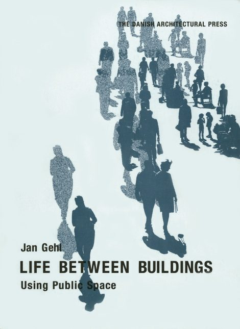 Life Between Buildings Using Public Space