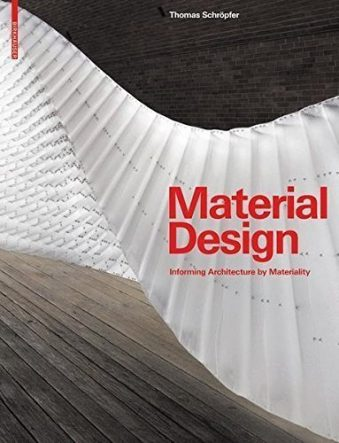 Material Design Informing Architecture by Materiality