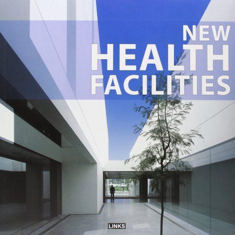 New Health Facilities