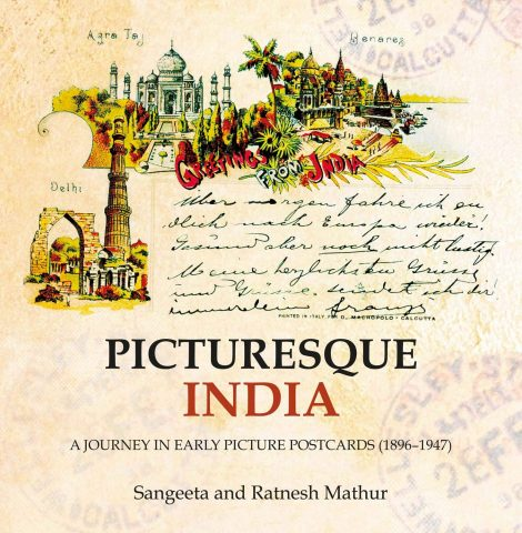 Picturesque India A Journey In Early Picture Postcards (1896–1947)