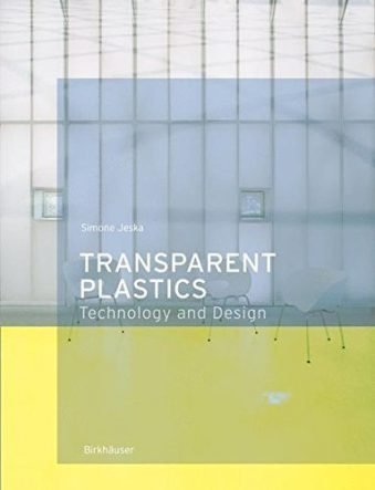 Transparent Plastics Design and Technology