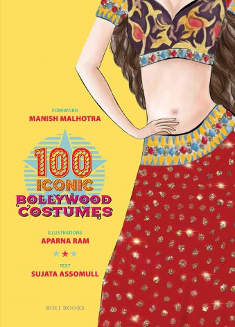 100 Iconic Bollywood Costumes