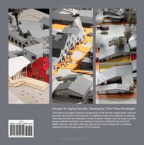Houses for Aging Socially Developing Third Place Ecologies 1