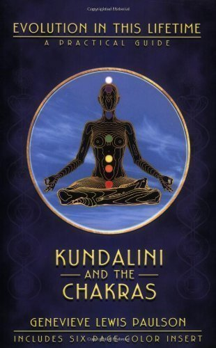 Kundalini and the Chakras A Practical Manual - Evolution in This Lifetime