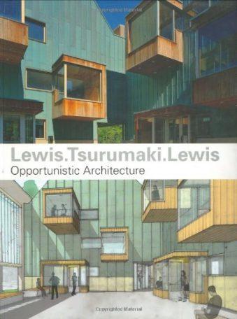 Lewis.Tsurumaki.Lewis Opportunistic Architecture