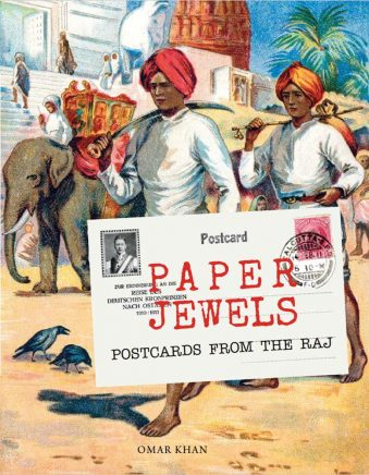 Paper Jewels Postcards from the Raj