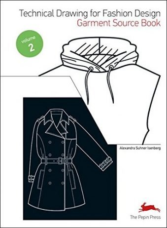 Technical Drawing for Fashion Design 2 Garment Source Book (Fashion Textiles)