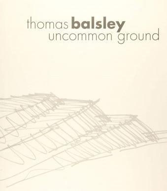 Thomas Balsley Uncommon Ground Hardcover