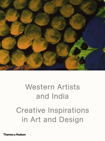 Western Artists and India Creative Inspirations in Art and Design