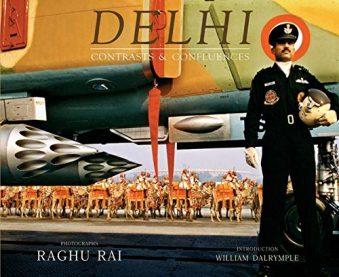 Delhi - Contrasts & Confluences
