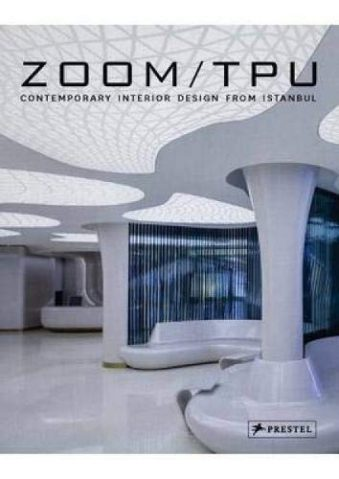 Zoom TPU Contemporary Interior Design from Istanbul