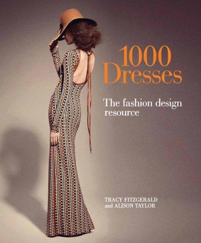 1000 Dresses The Fashion Design Resource
