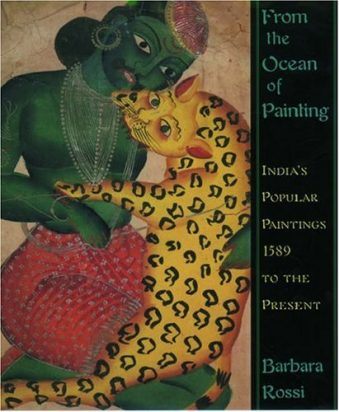 From the Ocean of Painting India's Popular Paintings, A.D.1589 to the Present Hardcover