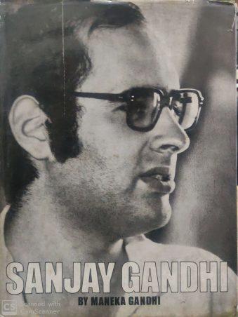 Sanjay Gandhi By Menka Gandhi