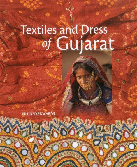 Textiles & Dress of Gujarat (Hardcover)