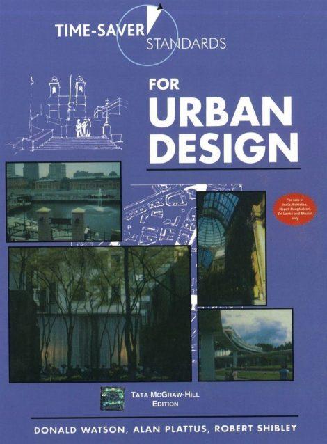 Time-Saver Standards for Urban Design (Hardcover)