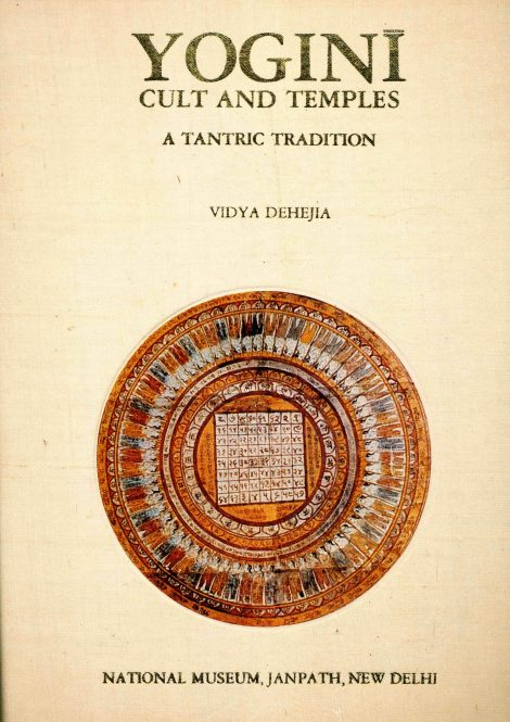 Yogini Cult and Temples A Tantric Tradition