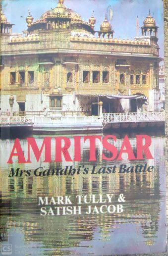 Amritsar Mrs. Gandhi's Last Battle Paperback