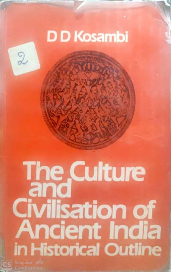 The Culture and Civilization of Ancient India in Historical Outline Paperback