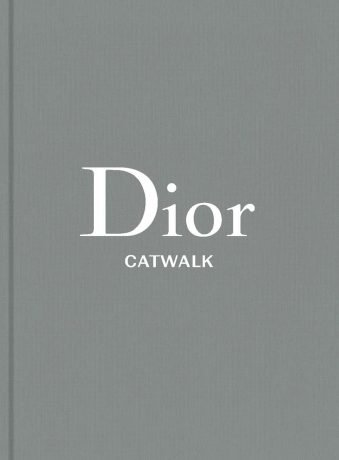 Dior The Collections, 1947-2017 (Catwalk)