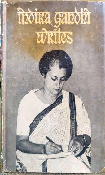 Indira Gandhi Writes